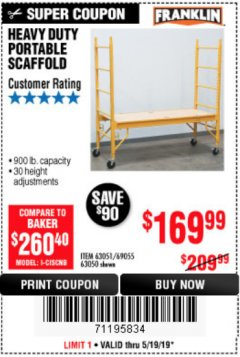 Harbor Freight Coupon HEAVY DUTY PORTABLE SCAFFOLD Lot No. 63050/63051/69055/98979 Expired: 5/19/19 - $169.99