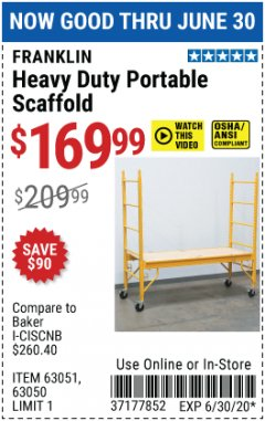 Harbor Freight Coupon HEAVY DUTY PORTABLE SCAFFOLD Lot No. 63050/63051/69055/98979 Expired: 6/30/20 - $169.99