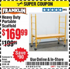 Harbor Freight Coupon HEAVY DUTY PORTABLE SCAFFOLD Lot No. 63050/63051/69055/98979 Expired: 9/21/20 - $169.99