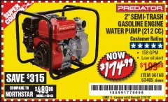 "Harbor Freight Coupon PREDATOR 2"" SEMI-TRASH GASOLINE ENGINE WATER PUMP Lot No. 63405 Expired: 2/16/19 - $174.99"
