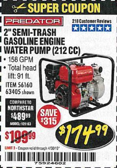 "Harbor Freight Coupon PREDATOR 2"" SEMI-TRASH GASOLINE ENGINE WATER PUMP Lot No. 63405 Expired: 4/30/19 - $174.99"