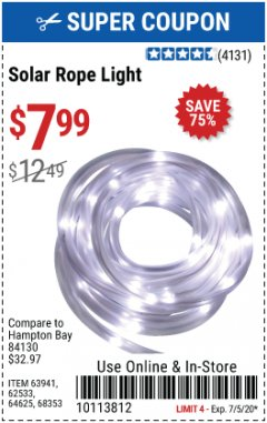 Harbor Freight Coupon SOLAR ROPE LIGHT Lot No. 68353/62533/63941/64625 Valid Thru: 7/5/20 - $7.99