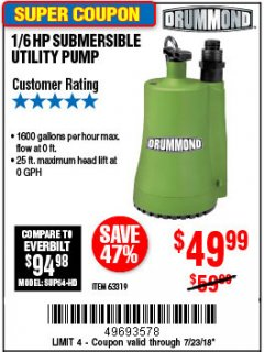 Harbor Freight Coupon 1/6 HP SUBMERSIBLE UTILITY PUMP Lot No. 63319 Expired: 7/23/18 - $49.99