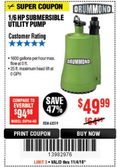 Harbor Freight Coupon 1/6 HP SUBMERSIBLE UTILITY PUMP Lot No. 63319 Expired: 11/4/18 - $49.99