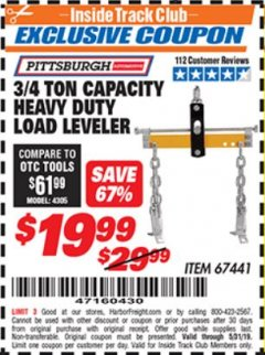Harbor Freight ITC Coupon 3/4 TON CAPACITY HEAVY DUTY LOAD LEVELER Lot No. 67441 Expired: 5/31/19 - $19.99