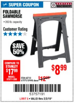 Harbor Freight Coupon 350 LB. CAPACITY FOLDING SAWHORSE Lot No. 69446/60710/61979 Expired: 2/3/19 - $8.99