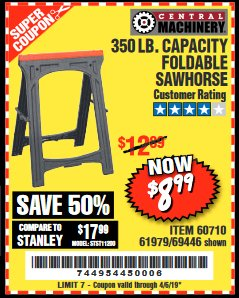 Harbor Freight Coupon 350 LB. CAPACITY FOLDING SAWHORSE Lot No. 69446/60710/61979 Expired: 4/5/19 - $8.99