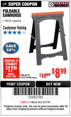 Harbor Freight Coupon 350 LB. CAPACITY FOLDING SAWHORSE Lot No. 69446/60710/61979 Expired: 3/17/19 - $8.99