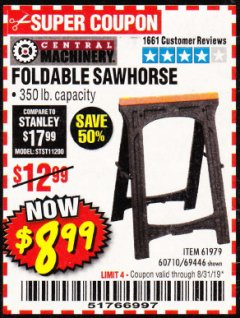 Harbor Freight Coupon 350 LB. CAPACITY FOLDING SAWHORSE Lot No. 69446/60710/61979 Expired: 8/31/19 - $8.99