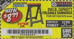 Harbor Freight Coupon 350 LB. CAPACITY FOLDING SAWHORSE Lot No. 69446/60710/61979 Expired: 6/20/20 - $8.99