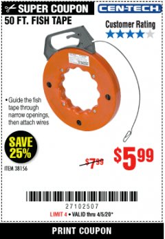 Harbor Freight Coupon 50 FT. FISH TAPE Lot No. 38156 Expired: 6/30/20 - $5.99