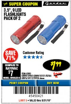 "Harbor Freight Coupon 2 PIECE 3-1/2"" 9 LED FLASHLIGHT Lot No. 62521/62566/69065/69112/97036 Expired: 8/31/18 - $1.99"
