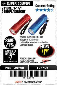 "Harbor Freight Coupon 2 PIECE 3-1/2"" 9 LED FLASHLIGHT Lot No. 62521/62566/69065/69112/97036 Expired: 10/31/18 - $1.99"