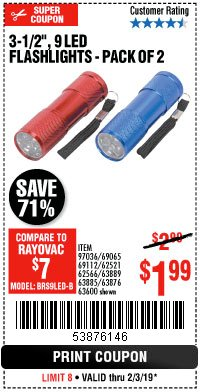 "Harbor Freight Coupon 2 PIECE 3-1/2"" 9 LED FLASHLIGHT Lot No. 62521/62566/69065/69112/97036 Expired: 2/3/19 - $1.99"