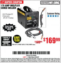 Harbor Freight Coupon 170 AMP MIG/FLUX WIRE FEED WELDER Lot No. 68885/61888 Expired: 2/23/20 - $169.99