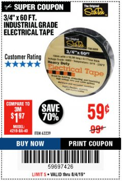 "Harbor Freight Coupon 3/4"" X 60 FT. INDUSTRIAL GRADE ELECTRICAL TAPE Lot No. 63239 Expired: 8/4/19 - $0.59"