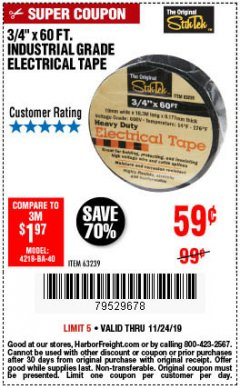 "Harbor Freight Coupon 3/4"" X 60 FT. INDUSTRIAL GRADE ELECTRICAL TAPE Lot No. 63239 Expired: 11/24/19 - $0.59"