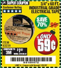 "Harbor Freight Coupon 3/4"" X 60 FT. INDUSTRIAL GRADE ELECTRICAL TAPE Lot No. 63239 Expired: 1/25/20 - $0.59"