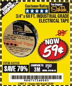 "Harbor Freight Coupon 3/4"" X 60 FT. INDUSTRIAL GRADE ELECTRICAL TAPE Lot No. 63239 Expired: 2/8/20 - $0.59"
