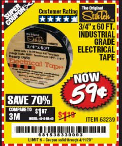 "Harbor Freight Coupon 3/4"" X 60 FT. INDUSTRIAL GRADE ELECTRICAL TAPE Lot No. 63239 Valid: 2/4/20 - 6/30/20 - $0.59"
