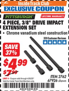 "Harbor Freight ITC Coupon 4 PIECE 3/8"" DRIVE IMPACT EXTENSION SET  Lot No. 67926 Expired: 4/30/20 - $4.99"