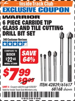 Harbor Freight ITC Coupon 6 PIECE CARBIDE TIP GLASS AND TILE CUTTING DRILL BIT SET Lot No. 68168/61617 Dates Valid: 12/31/69 - 6/30/20 - $7.99