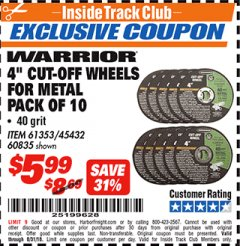 "Harbor Freight ITC Coupon 10 PIECE 4"" 40 GRIT METAL CUT-OFF WHEEL Lot No. 61353/45432/60835 Expired: 8/31/18 - $5.99"