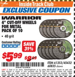 "Harbor Freight ITC Coupon 10 PIECE 4"" 40 GRIT METAL CUT-OFF WHEEL Lot No. 61353/45432/60835 Expired: 10/31/18 - $5.99"