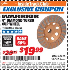 "Harbor Freight ITC Coupon 4"" DIAMOND TURBO CUP WHEEL Lot No. 61416/98772 Expired: 8/31/19 - $19.99"