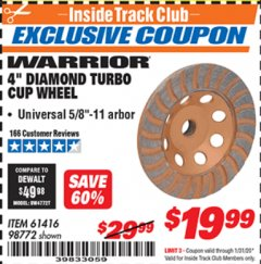"Harbor Freight ITC Coupon 4"" DIAMOND TURBO CUP WHEEL Lot No. 61416/98772 Expired: 1/31/20 - $19.99"