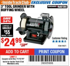 "Harbor Freight ITC Coupon 3"" TOOL GRINDER WITH BUFFING WHEEL Lot No. 94071 Expired: 11/12/19 - $24.99"