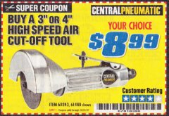 "Harbor Freight Coupon 3"" HIGH SPEED AIR CUT-OFF TOOL Lot No. 47077/67425/69473/60243/60374 Expired: 10/31/19 - $8.99"