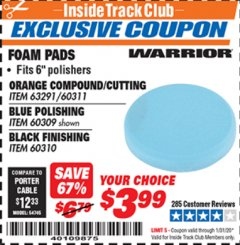 "Harbor Freight ITC Coupon 6"" FOAM PADS Lot No. 63291/60311/60309/60310 Expired: 1/31/20 - $3.99"