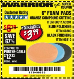 "Harbor Freight Coupon 6"" FOAM PADS Lot No. 63291/60311/60309/60310 Expired: 2/4/20 - $3.99"