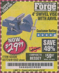 "Harbor Freight Coupon 4"" SWIVEL VICE WITH ANVIL Lot No. 67035/63330/61553 Expired: 4/13/19 - $29.99"