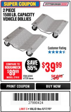 Harbor Freight Coupon 2 PIECE VEHICLE WHEEL DOLLIES 1500 LB. CAPACITY Lot No. 67338/60343 Expired: 6/17/19 - $39.99
