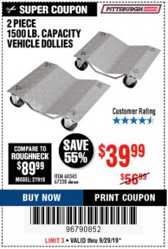 Harbor Freight Coupon 2 PIECE VEHICLE WHEEL DOLLIES 1500 LB. CAPACITY Lot No. 67338/60343 Expired: 9/29/19 - $39.99