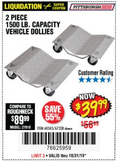 Harbor Freight Coupon 2 PIECE VEHICLE WHEEL DOLLIES 1500 LB. CAPACITY Lot No. 67338/60343 Expired: 10/31/19 - $39.99