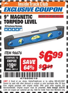 "Harbor Freight ITC Coupon 9"" MAGNETIC TORPEDO LEVEL Lot No. 96676 Expired: 5/31/19 - $6.99"