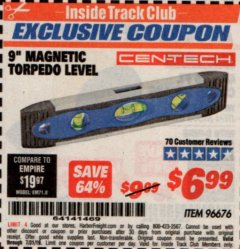 "Harbor Freight ITC Coupon 9"" MAGNETIC TORPEDO LEVEL Lot No. 96676 Expired: 7/31/19 - $6.99"