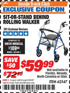 Harbor Freight ITC Coupon SIT-OR-STAND BEHIND ROLLING WALKER Lot No. 62547 Dates Valid: 12/31/69 - 6/30/20 - $59.99