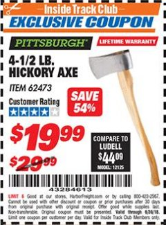 Harbor Freight ITC Coupon 4-1/2 LB. HICKORY AXE Lot No. 62473/98096 Expired: 6/30/18 - $19.99