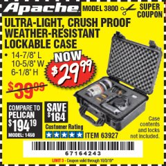 Harbor Freight Coupon APACHE 3800 WEATHERPROOF PROTECTIVE CASE Lot No. 63927 Expired: 10/3/19 - $29.99