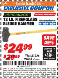 Harbor Freight ITC Coupon 12 LB FIBERGLASS SLEDGE HAMMER Lot No. 61326/94061 Expired: 1/31/19 - $24.99