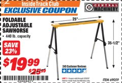 Harbor Freight ITC Coupon FOLDABLE ADJUSTABLE SAWHORSE Lot No. 69059 Expired: 2/29/20 - $19.99