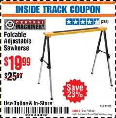 Harbor Freight ITC Coupon FOLDABLE ADJUSTABLE SAWHORSE Lot No. 69059 Expired: 7/31/20 - $19.99