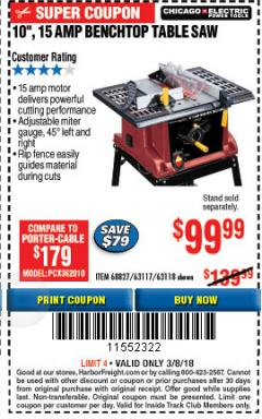 "Harbor Freight ITC Coupon 10"", 15 AMP BENCHTOP TABLE SAW Lot No. 45804/63117/64459/63118 Expired: 3/8/18 - $99.99"