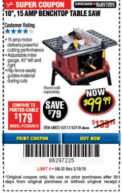 "Harbor Freight Coupon 10"", 15 AMP BENCHTOP TABLE SAW Lot No. 45804/63117/64459/63118 Expired: 3/18/18 - $99.99"