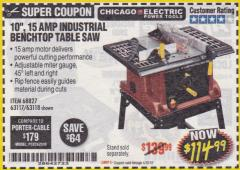 "Harbor Freight Coupon 10"", 15 AMP BENCHTOP TABLE SAW Lot No. 45804/63117/64459/63118 Expired: 4/30/18 - $114.99"
