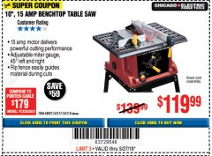 "Harbor Freight Coupon 10"", 15 AMP BENCHTOP TABLE SAW Lot No. 45804/63117/64459/63118 Expired: 5/27/18 - $119.99"